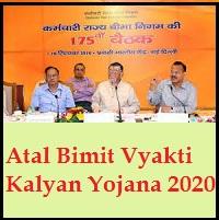 Atal Bimit Vyakti Kalyan Yojana 2020