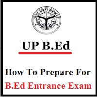 How To Prepare For B.Ed Entrance Exam 2020