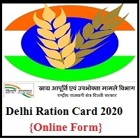 Delhi Ration Card Online Form 2020.