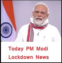 Today Lockdown News Modi Speech