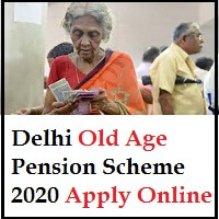 old age pension scheme delhi apply online
