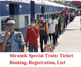 Shramik Special Train Ticket Booking, Registration