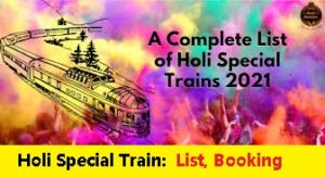 Holi Special Trains List Booking Timing